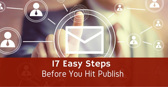 17 Easy Steps before you hit publish
